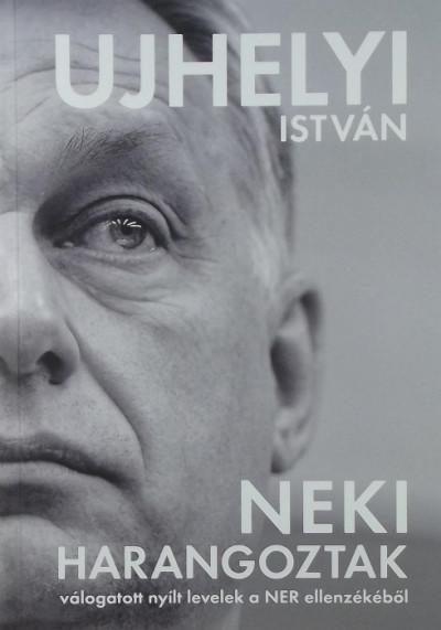 Ujhelyi István - Neki harangoztak