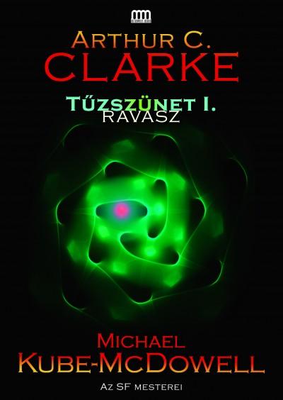 Arthur C. Clarke - Michael P. Kube-Mcdowell - Tűzszünet 1. - Ravasz