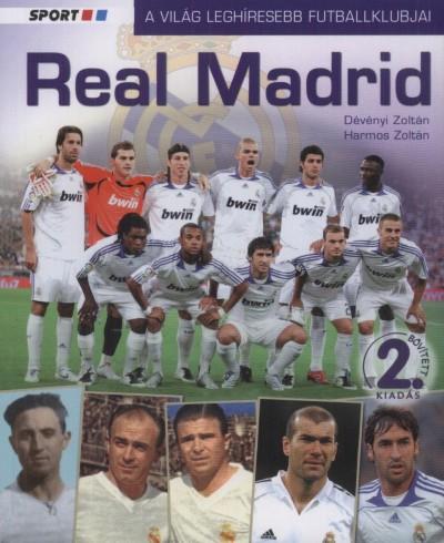 Dévényi Zoltán - Harmos Zoltán - Real Madrid