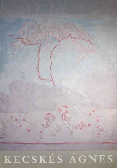 Fitz Péter  (Szerk.) - Kecskés Ágnes textilművész Akadémiai Székfoglaló Kiállítása/ The Inaugural Exhibiton of the Textile Artist