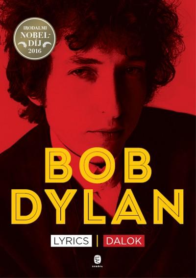 Bob Dylan - Lyrics - Dalok
