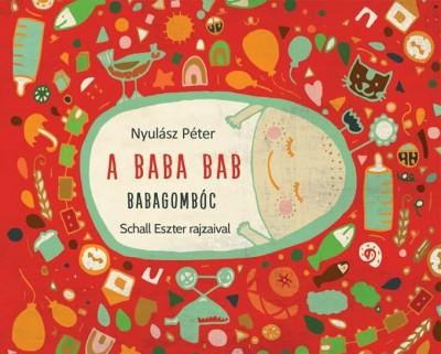Nyulász Péter - A baba bab: Babagombóc