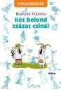 Bosnyák Viktória - Két bolond százat csinál