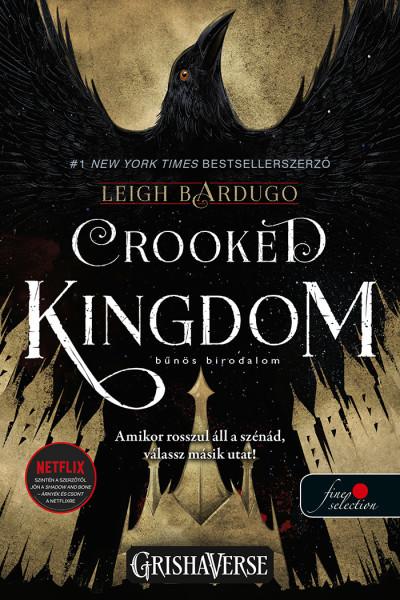 Leigh Bardugo - Crooked Kingdom - Bűnös birodalom - Hat varjú 2. - Vörös pöttyös