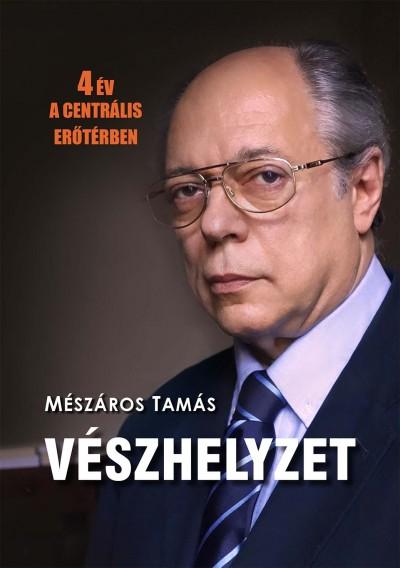 M�sz�ros Tam�s - V�szhelyzet