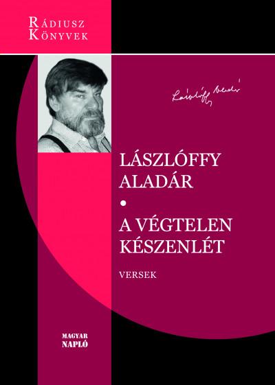 Lászlóffy Aladár - A végtelen készenlét
