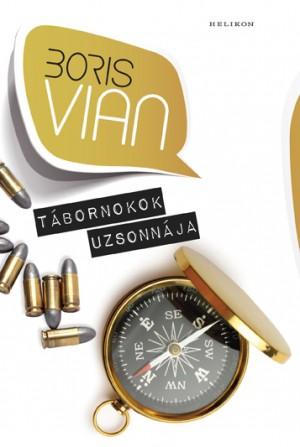 Boris Vian - T�bornokok uzsonn�ja