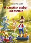 G�rdonyi G�za - Hunyadi Csaba Zsolt (V�l.) - A szeg�ny ember k�poszt�ja