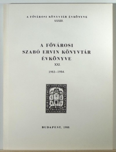 - A Fővárosi Szabó Ervin Könyvtár évkönyve 1983-1984