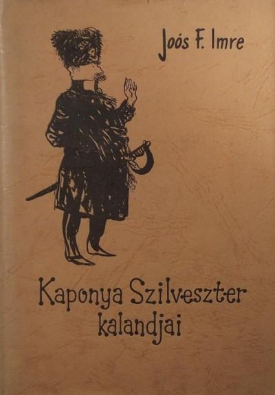 Joós F. Imre - Kaponya Szilveszter kalandjai