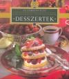 Lenkei J�lia (Szerk.) - Desszertek