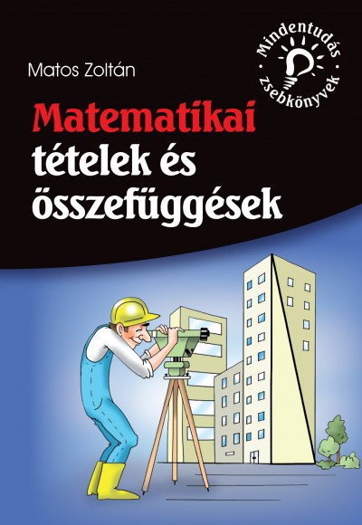 Matos Zoltán - Matematikai tételek és összefüggések