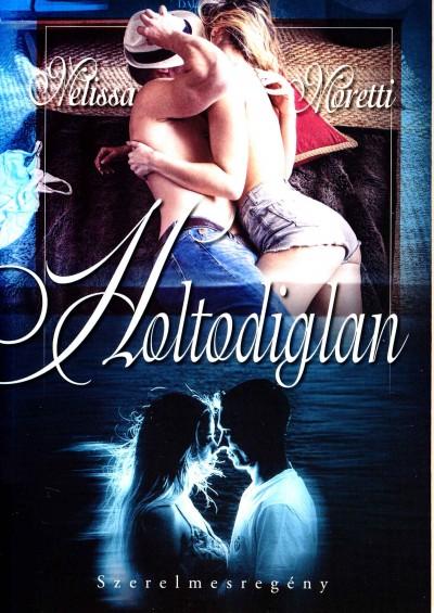 Melissa Moretti - Holtodiglan