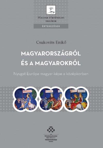 Csukovits Enikő - Magyarországról és a magyarokról