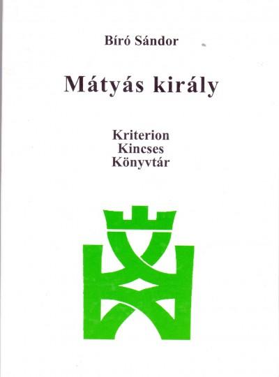 Bíró Sándor - Mátyás Király
