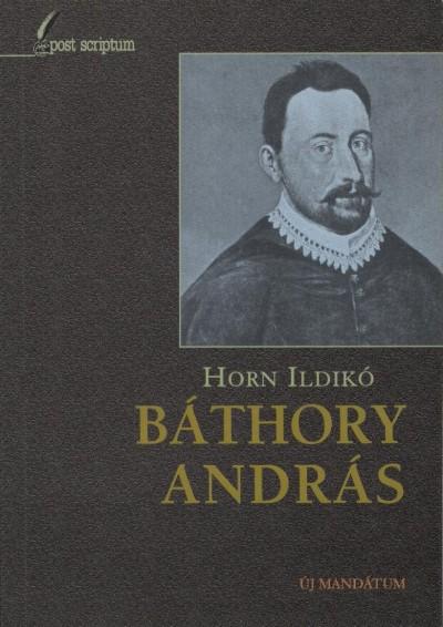 Horn Ildikó - Báthory András