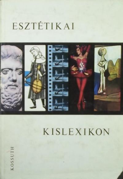 Szigeti József  (Szerk.) - Esztétikai kislexikon