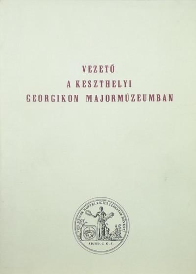 Balassa Iván - Vezető a keszthelyi Georgikon Majormúzeumban