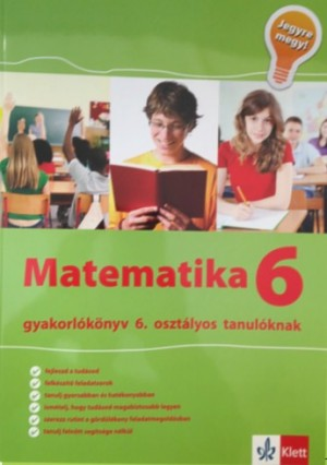Tanja Koncan - L�rincz Anna (Szerk.) - Vilma Moderc - Rozalija Strojan - Matematika Gyakorl�k�nyv 6 - Jegyre Megy