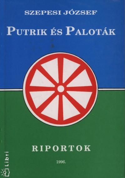 Szepesi József - Putrik és Paloták