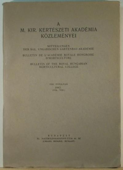 - A m. kir. Kertészeti Akadémia közleményei