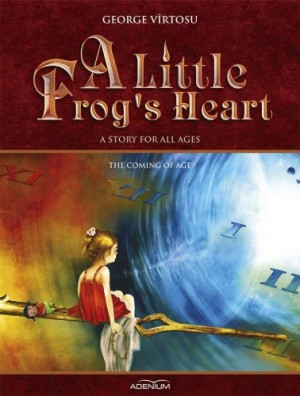Virtosu George - A Little Frog�s Heart. Volume 4. The Coming of Age