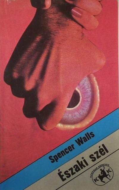 Spencer Walls - Északi szél
