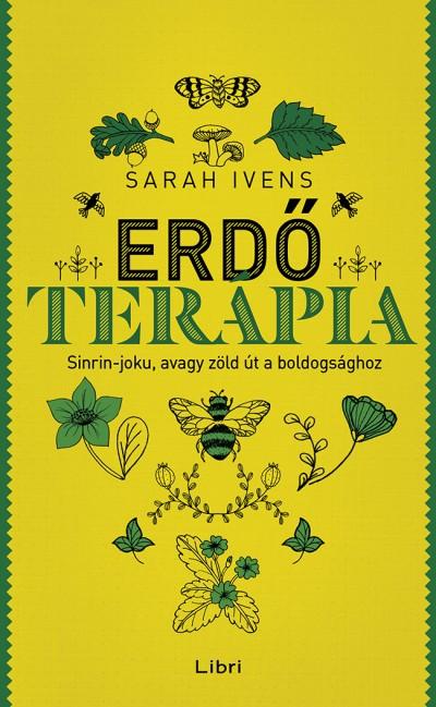 Sarah Ivens - Erdőterápia