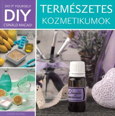 Nyeste Beatrix - DIY - Természetes kozmetikumok