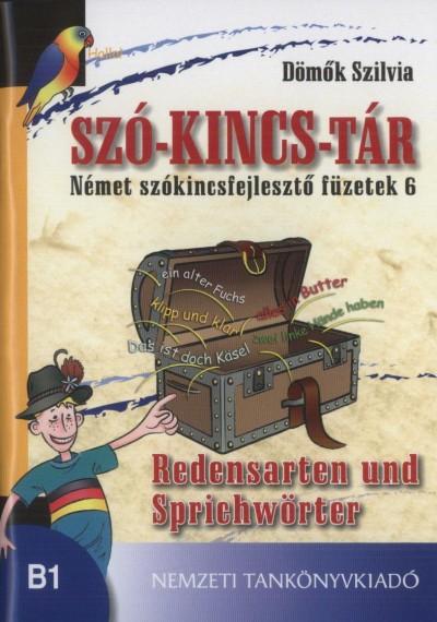 Dömők Szilvia - Szó-kincs-tár - Német szókincsfejlesztő füzetek 6.