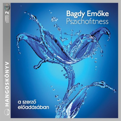 Bagdy Emőke - Bagdy Emőke - Pszichofitness - Hangoskönyv (2 CD)