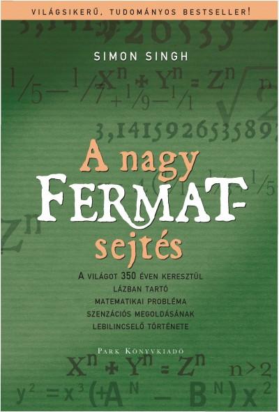 Simon Singh - A nagy Fermat-sejtés