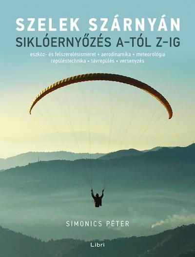 Simonics Péter - Szelek szárnyán