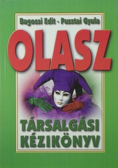 Bagossi Edit - Pusztai Gyula - Olasz társalgási kézikönyv