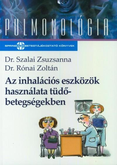 Rónai Zoltán - Szalai Zsuzsanna - Az inhalációs eszközök használata tüdőbetegségekben