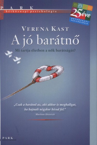 Verena Kast - A jó barátnő