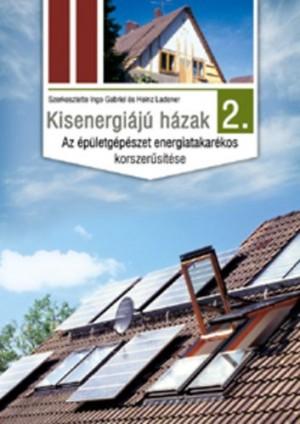 Ingo Gabriel (Szerk.) - Heinz Ladener (Szerk.) - Kisenergi�j� h�zak 2.