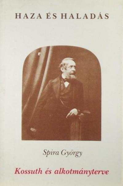 Spira György - Kossuth és alkotmányterve