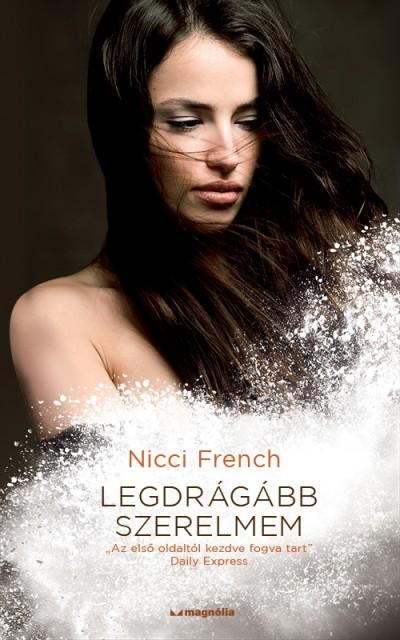 Nicci French - Legdrágább szerelmem