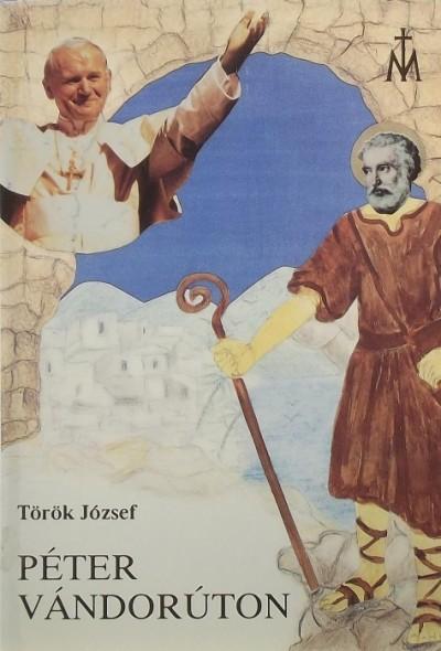Török József - Péter vándorúton