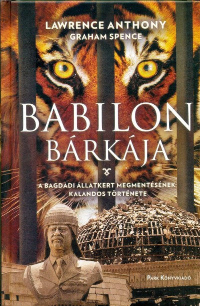 Anthony Lawrence - Spence Graham - Babilon bárkája
