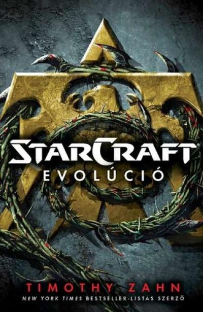 Timothy Zahn - Starcraft: Evolúció