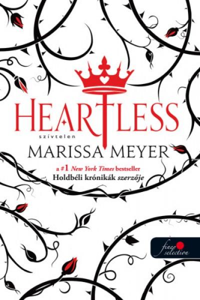Marissa Meyer - Heartless - Szívtelen