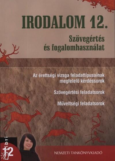Osztovits Szabolcs - Turcsányi Márta - Irodalom 12. - Szövegértés és fogalomhasználat