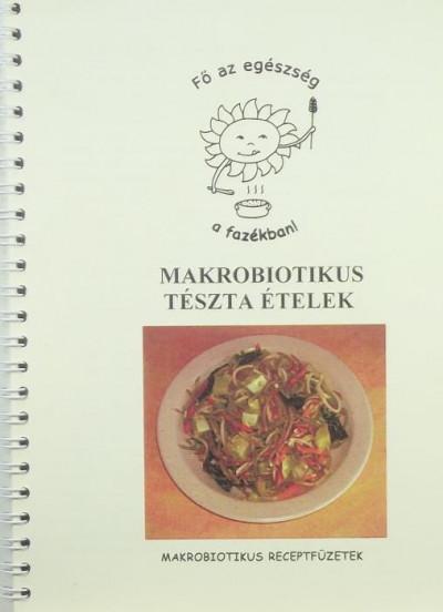 - Makrobiotikus tészta ételek