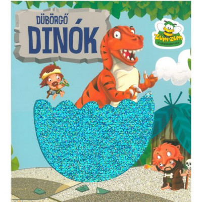 Dávid Ildikó  (Szerk.) - Dübörgő Dinók