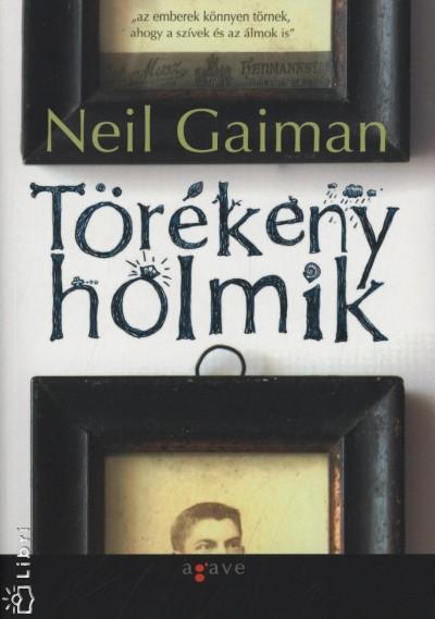 Neil Gaiman - Törékeny holmik