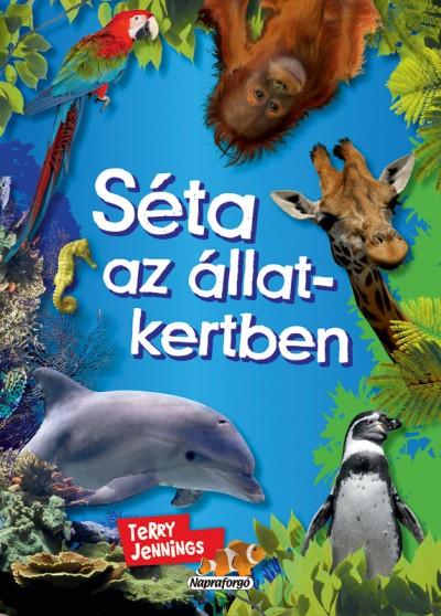 Eve Marleau  (Szerk.) - Séta az állatkertben