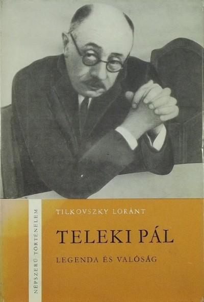 Tilkovszky Loránt - Teleki Pál