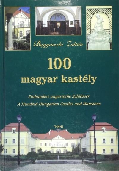 Bagyinszki Zoltán - 100 magyar kastély